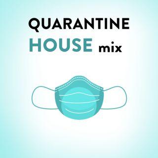 Quarantine HOUSE Mix, Vol. 1