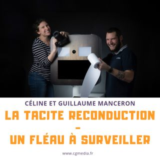 La tacite reconduction - Un fléau à surveiller