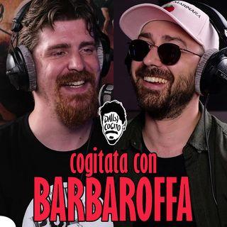 Cogitata con BARBAROFFA