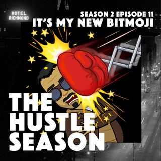 The Hustle Season 2: Ep. 11 It's My New Bitmoji w/ guest Kenneka Cook
