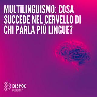 Multilinguismo: cosa succede nel cervello di chi parla più lingue?