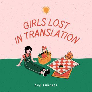 Girls lost in translation