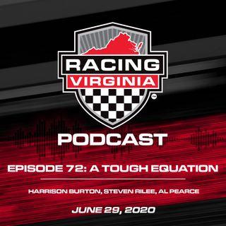 Episode 72: A Tough Equation – Harrison Burton, Steven Rilee & Al Pearce