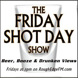 Cocktails to Go - FRIDAY SHOT DAY SHOW (03/27/2020)