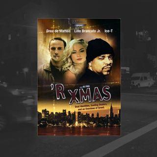 55: 'R Xmas (Ice-T) Holiday Special Ft. Sean McTiernan