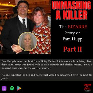 Unmasking a Killer: Pam Hupp (Part II)