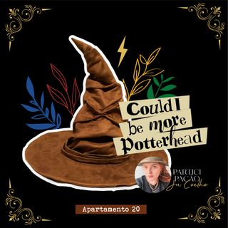 T3EP7 - Could I be more Potterhead?!