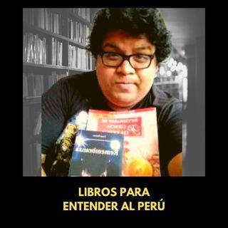Libros para entender al Perú (Ft: La biblioteca de Merlín)