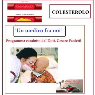"""""""UN MEDICO FRA NOI"""" Dott. Cesare Paoletti - COLESTEROLO"""