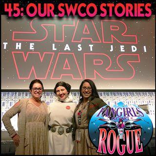 45: Star Wars Celebration Stories
