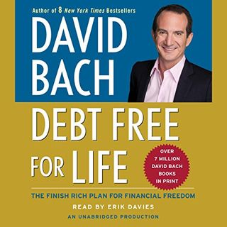 """Debt Free For Life: The Finish Rich Plan for Financial Freedom"" by David Bach Chapter 2"