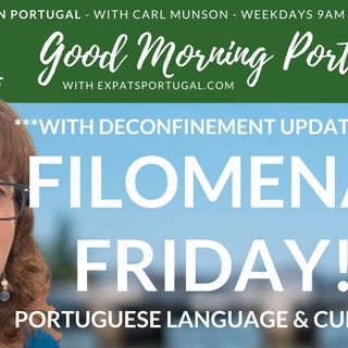 Portuguese language & culture | Yay! It's 'Filomena Friday on Good Morning Portugal!
