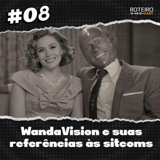 #08 - WandaVision e suas referências às sitcoms