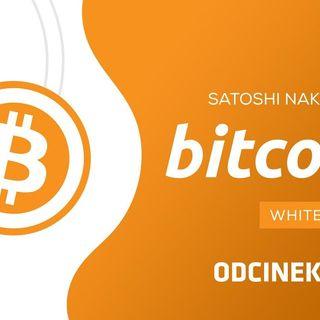 Satoshi Nakamoto - Bitcoin Whitepaper - czytanie, tłumaczenie, analiza i własne przemyślenia