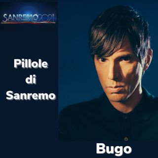 Pillole di Sanremo - Ep. 12: Bugo