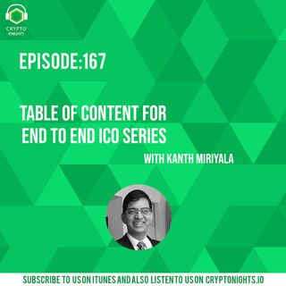 Episode 167- Table of Content for End to End ICO series