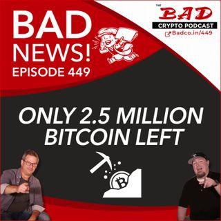 Only 2.5 Million Bitcoin Left  - Bad News For Thursday, Oct 1st & Ido Sadeh, Saga