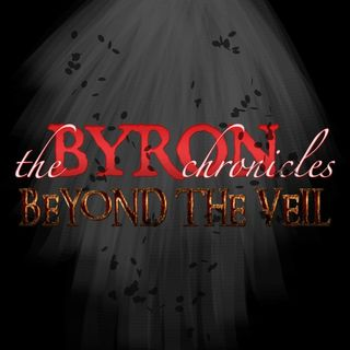 The Byron Chronicles - Beyond The Veil 02