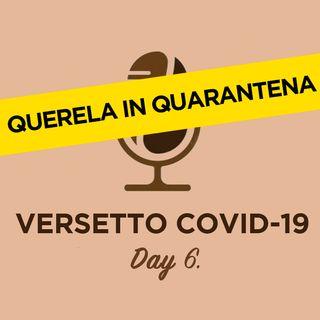 Day 6 - Dal Vangelo secondo Covid-19