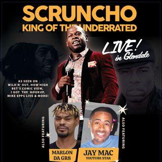 Comedian Scruncho LIVE in Glendale Promo