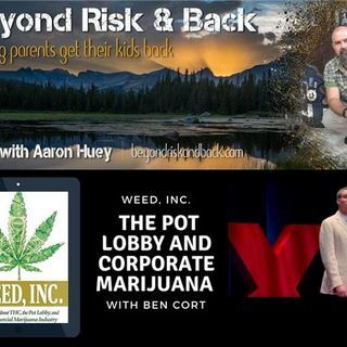 Weed Inc.: The Pot Lobby and Corporate Marijuana with Ben Cort