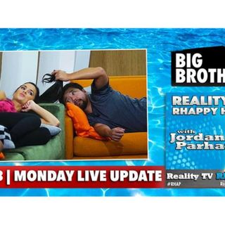 RHAPpy Hour | Big Brother 18 Live Feeds Update | Monday, July 4