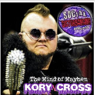 Social Disturbancing: Kory Cross