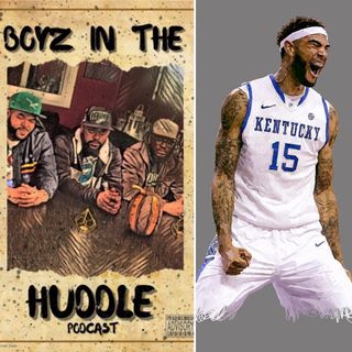 Episode 15 S2| Boyz In The Huddle x Willie Cauley-Stein