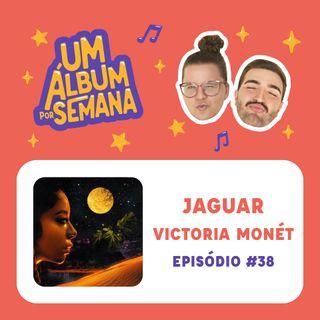 #38 Jaguar - Victoria Monét