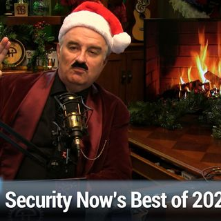 Security Now 798: Best of 2020