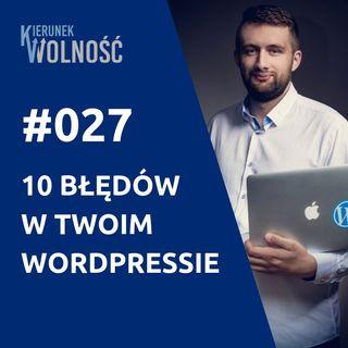 KW027: 10 największych błędów w Twoim WordPressie - Maciek Kuchnik