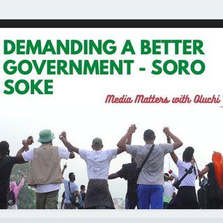 Demanding a Better Government - Soro Soke! By Oluchi