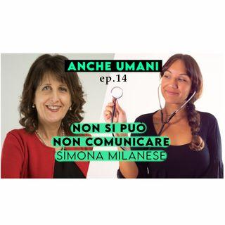 ep. 14 La comunicazione medico - paziente: evidenze scientifiche, benefici e sviluppi con Simona Milanese