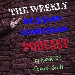 TWRCP S01E03 - Sexual Guilt