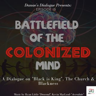 Battlefield of the Colonized Mind