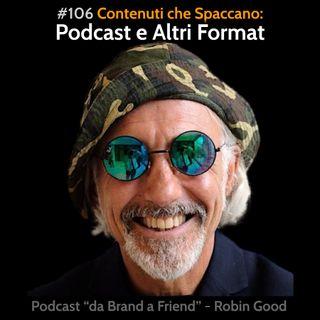 Contenuti che Spaccano: Podcast e Altri Format