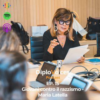 EP.15 Giovani contro il razzismo - Maria Latella