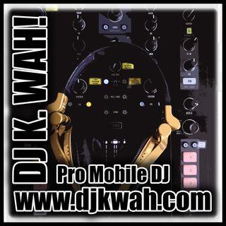 Look Back At It - Summer Mix By DJ K. Wah!