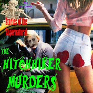 The Hitchhiker Murders | 1970s Unsolved True Crime Mystery | Podcast