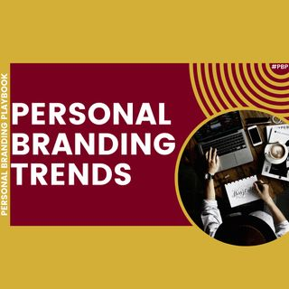 Try These Personal Branding Trends 📈