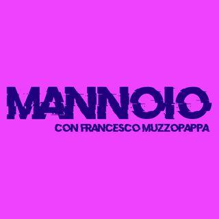 Mannoio - puntata 2
