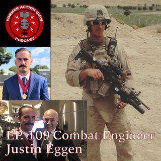 Ep. 109 - Sgt Justin Eggen - Marine Combat Engineer, Poet, 2 x OEF Veteran