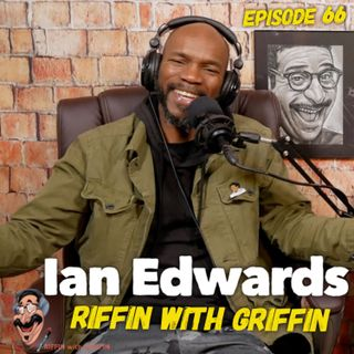 Riffin With Ian Edwards Part 2