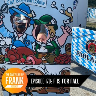 Episode 170: F is for Fall // The Daily Life of Frank