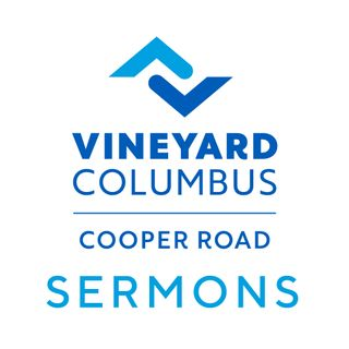 Vineyard Columbus Sermons (Cooper Rd)