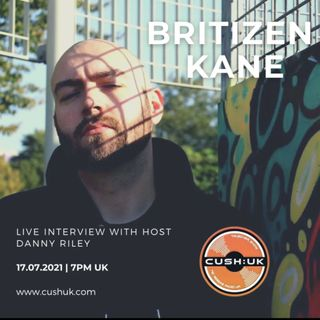 The Cush:UK Takeover Show - EP.198 - The RRR Show With Special Guest Britizen Kane
