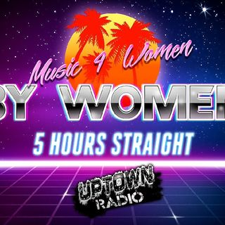 Music 4 Women By Women 5 Hours Of The Hottest Music On Earth!