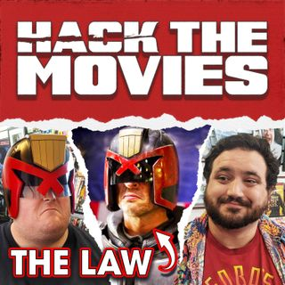 Dredd is the Law! - Hack The Movies (#72)