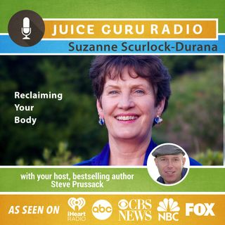 ep. 60: Reclaiming Your Body with Suzanne Scurlock-Durana