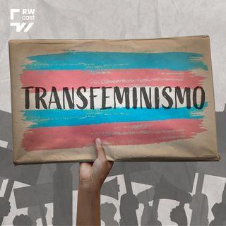 Transfeminismo: uma luta por direitos e contra o preconceito